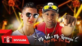 MC WA DA 13 & MC RENANZIN - PAPA MEU PIRU TODO