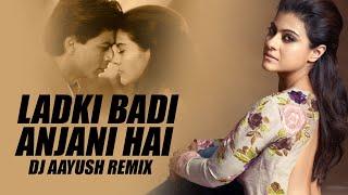 Ladki Badi Anjani Hai (Remix)   DJ Aayush   Kuch Kuch Hota Hai   Shah Rukh Khan, Kajol   Kumar Sanu