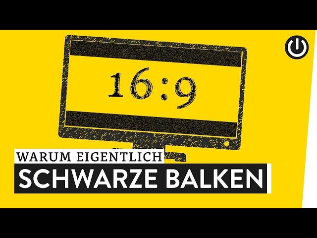 Warum schwarzen Balken im 16:9 - TV? | WARUM EIGENTLICH