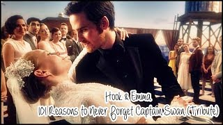 Hook & Emma || 101 Reasons to Never Forget Captain Swan (Tribute).