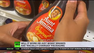 How sincere are corporations? | Brands ditch 'racist' packaging
