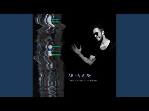 Ah Ya Alby (feat. Hakim)