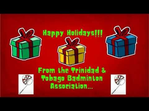 Happy Holidays From the Trinidad & Tobago Badminto