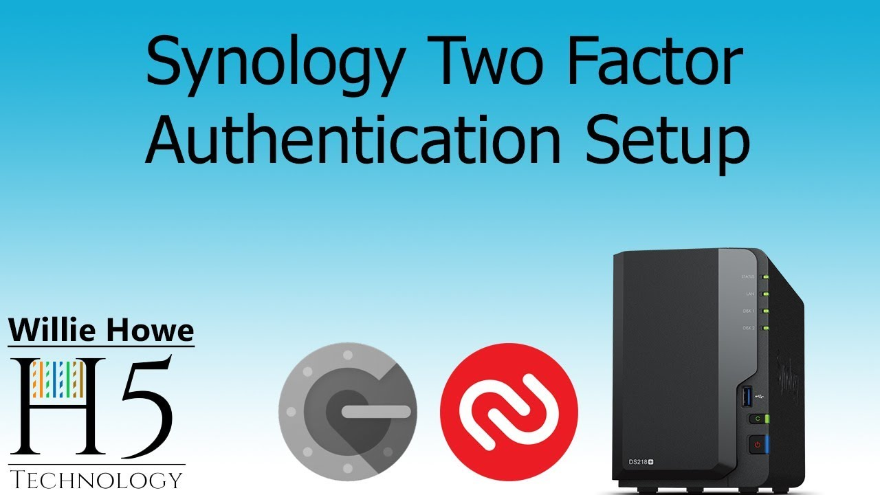 Synology Two Factor Authentication Setup