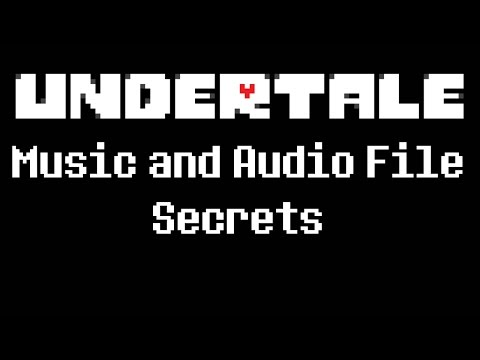 Undertale -  and  File Secrets