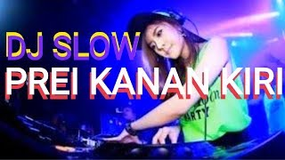 Gambar cover DJ SLOW PREI KANAN KIRI PAS BUAT SANTAI