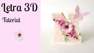 Letra en 3D, Reto de Abril de Scrap, 12 pasos para no parar