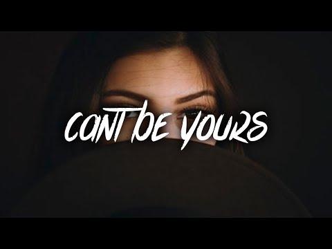 Justin Stone - Can't Be Yours (Lyrics / Lyric Video)