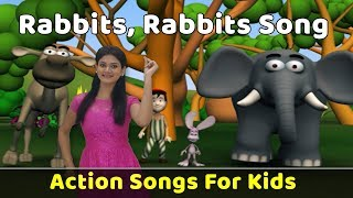 Rabbits Rabbits 123 Song | Action Songs For Kids | Nursery Rhymes With Actions | Baby Rhymes