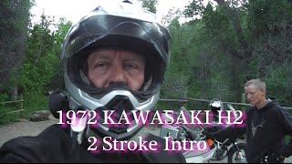 1972 kawasaki h2 mach iv 2 stroke intro