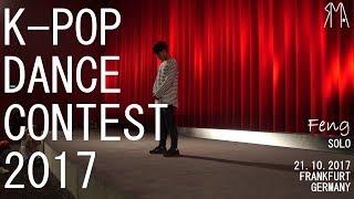 K-Pop Dance Contest 2017 - Feng (Solo)
