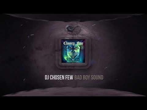 Dj Chosen Few - Bad Boy Sound