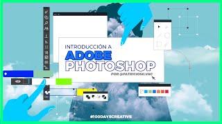 CURSO BÁSICO ADOBE PHOTOSHOP Parte 1 - DIA 48 #100CreativeDays