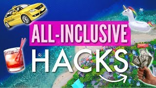 ALL-INCLUSIVE RESORT VACATION TIPS & HACKS 2019! 🏝️
