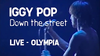 Iggy Pop - Down on the street (Olympia)