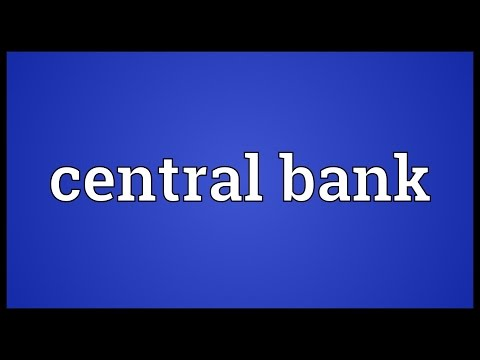 Central bank Meaning