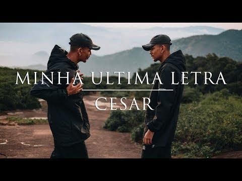 Cesar Mc - Minha Última Letra (Videoclipe Oficial)