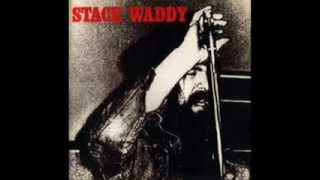 STACK WADDY -  Bring It To Jerome