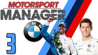 Motorsport Manager - BMW Ultimatum ! #3