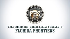 Florida Frontiers TV – Episode 19 – American Revolution
