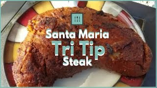 How to make Soul-Satisfying Santa Maria Tri Tip Steak | Just8Ate