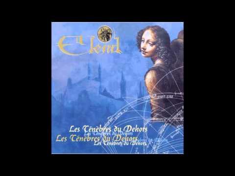 Elend - Les Ténèbres du Dehors [Full Album]