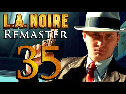 L.A. Noire Remastered playthrough pt35 - Misplaced Trust