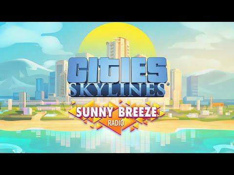 Sunny Breeze Radio sample   Radio Station  Cities: Skylines