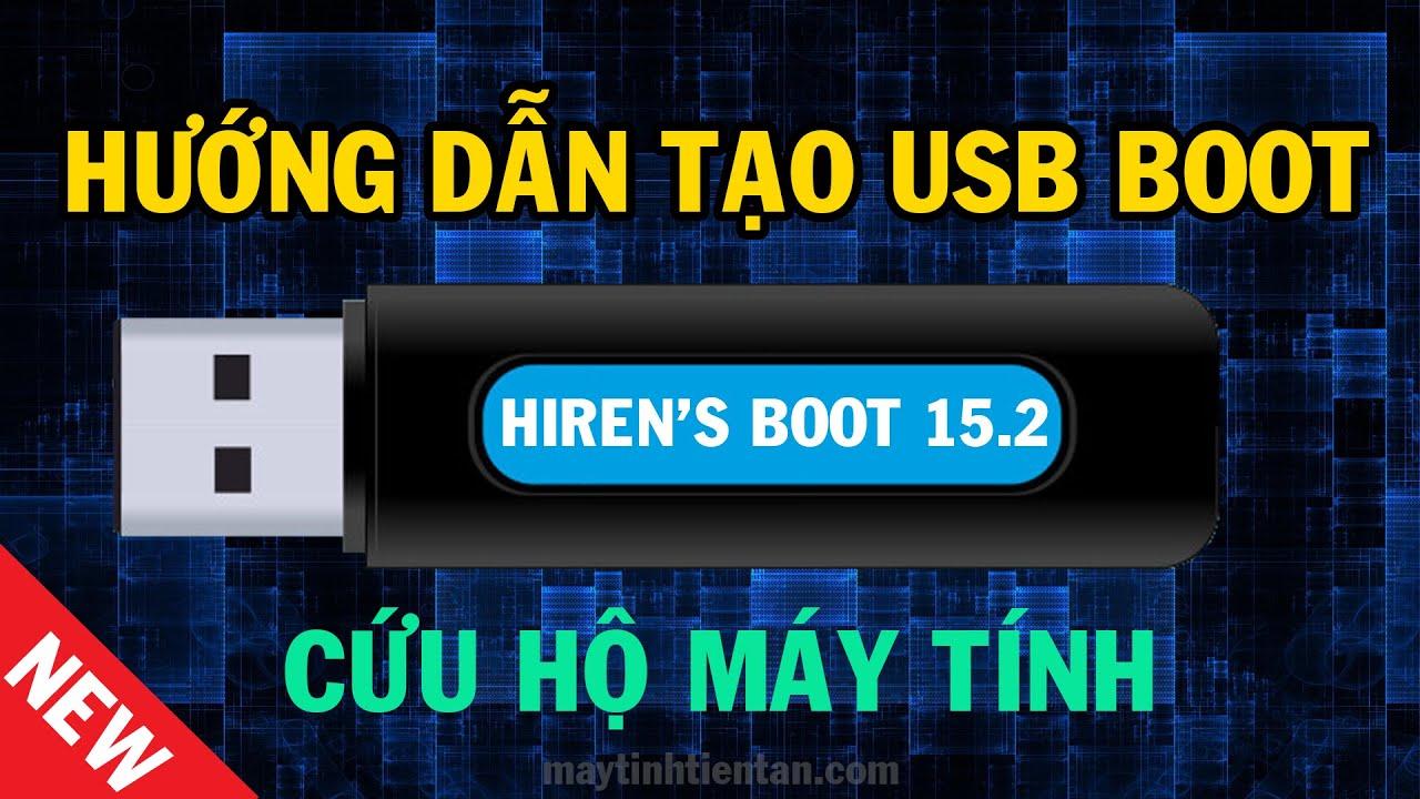 Cách tạo USB Boot đa năng bằng Hiren's Boot cứu hộ máy tính mới nhất