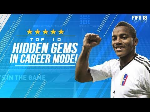 FIFA 18 TOP TIPS!!!   TOP 10 BEST HIDDEN GEMS IN FIFA 18 CAREER MODE!!!