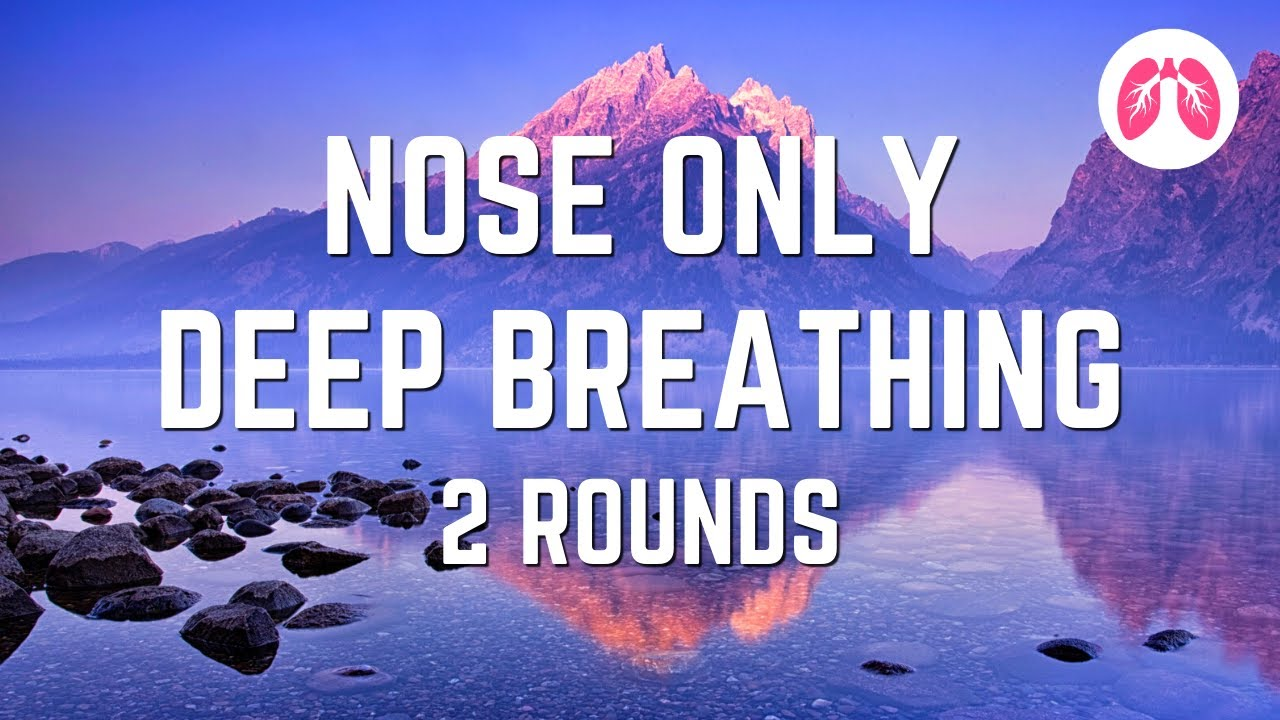 Powerful Breathing Exercise | Nasal Breathing | TAKE A DEEP BREATH