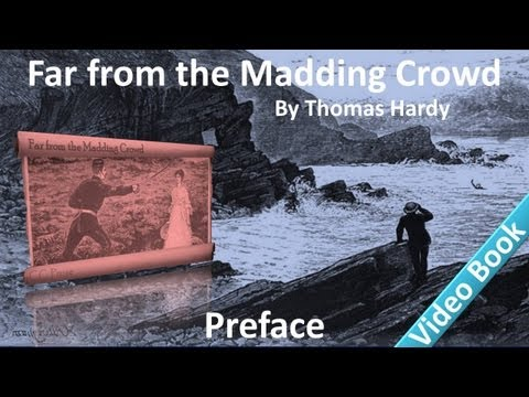 Far from the Madding Crowd by Thomas Hardy - Preface