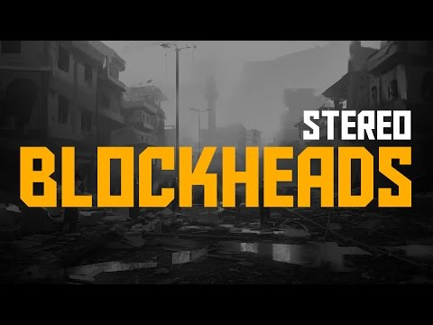 Blockheads - Stereo [Lyrics]