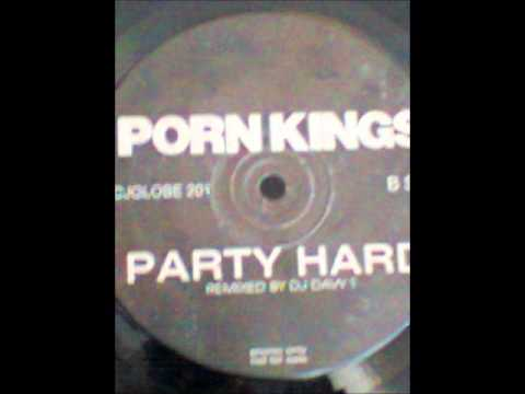 PORN KINGS  PARTY HARD.