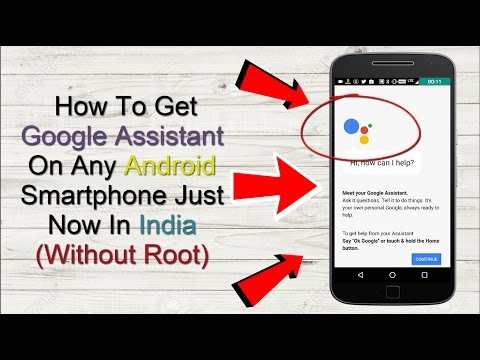 How To Get Google Assistant On Any Android Smartphone Just Now In India (Without Root)