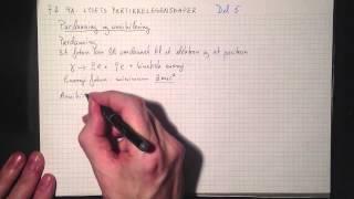 Fysikk 2 9A Lysets partikkelegenskaper Del 5 Pardanning og annihilering