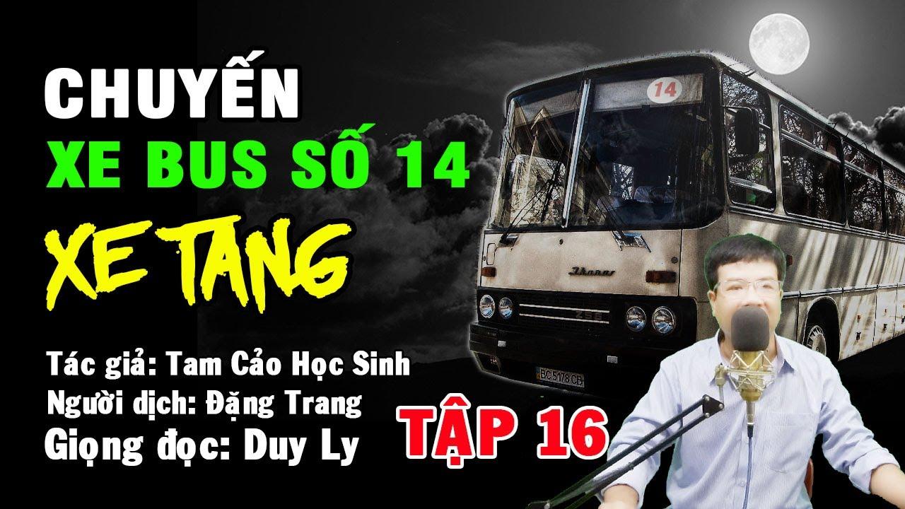 Truyện ma: Chuyến xe bus số 14 – Xe tang (Tập 16) | Truyện ma Duy Ly