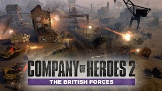 Company of Heroes 2 -The British Forces Gameplay [HD]