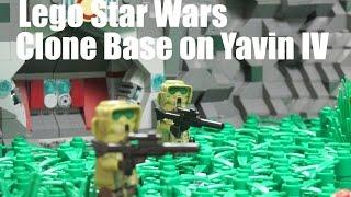 Clone Base On Yavin IV A Lego Star Wars MOC