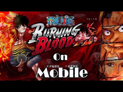 One Piece : Burning Blood ( EN ) - Gloud Game New Update + Svip Account - Anime Mobile Game Free