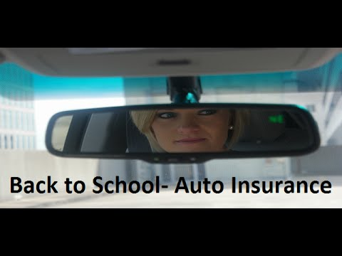 Back to School- Auto Insurance