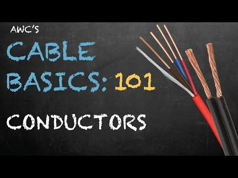 Cable Basics 101: Conductors - Brought to you by Allied Wire & Cable