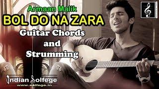 Bol Do Na Zara Chors   Armaan Malik   Chords & Strumming   Indian Solfege