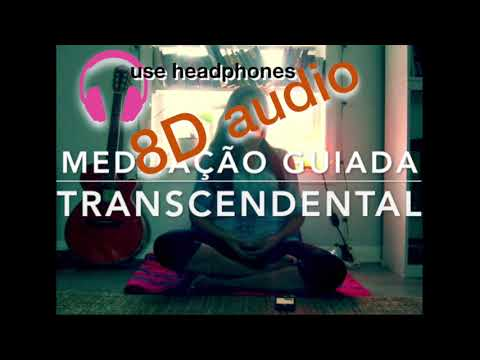 8D (USE FONE) Meditação Transcendental Guiada, experiência maravilhosa, voz feminina!