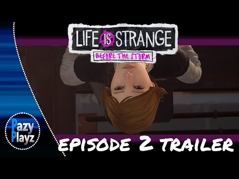 LIFE IS STRANGE: BEFORE THE STORM / EPISODE 2 TRAILER / 0CTOBER 19TH RELEASE DATE!