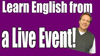 Free English Lesson with a Live Event from the Best of the Week!
