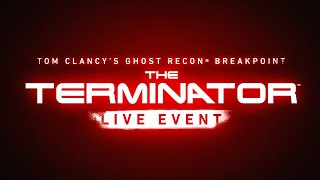 Ghost Recon Breakpoint - Official Terminator Event Teaser Trailer