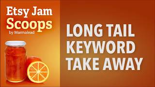 Long Tail Keyword Take Away Scoop