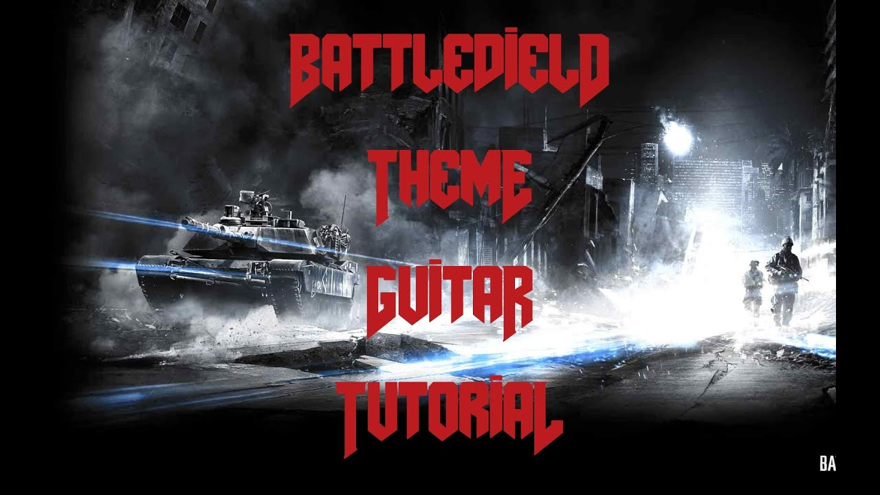 Battlefield theme guitar tutorial w tabs youtube battlefield theme guitar tutorial w tabs hexwebz Image collections