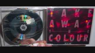 Ice MC - Take away the colour (1993 V.C.F. mix)